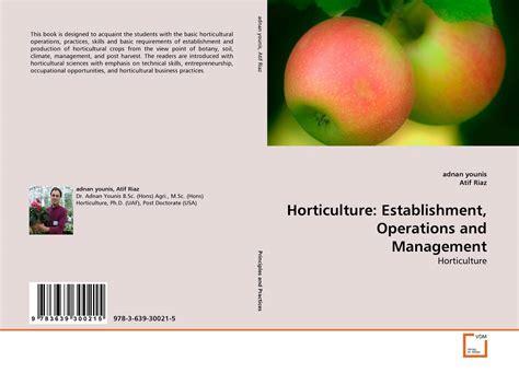 horticulture establishment operations  management