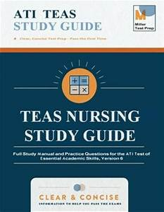 Teas Nursing Study Guide   Full Study Manual And Practice