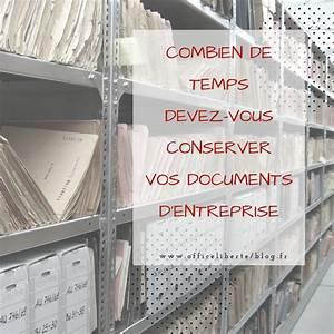 Document A Conserver : combien de temps devez vous conserver vos documents d 39 entreprise office libert bourges ~ Gottalentnigeria.com Avis de Voitures
