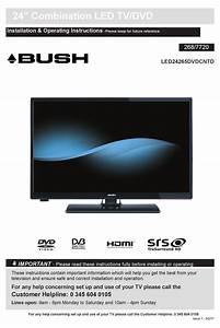 Bush Led24265dvdcntd Installation  U0026 Operating Instructions