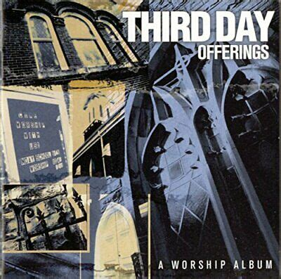 THIRD DAY: OFFERINGS: A WORSHIP ALBUM [CD] 83061067021 | eBay