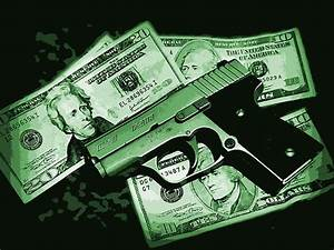 Guns And Money And Drugs Wallpaper | www.imgkid.com - The ...