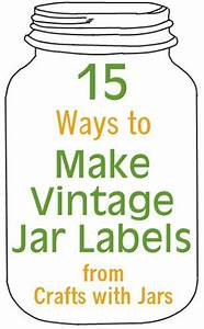vintage labels jars and make your own on pinterest With how to make your own labels for jars