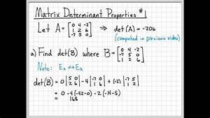 Matrix Determinant Properties Example #1 - Linear Algebra ...