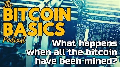 Join the most brilliant minds discussing bitcoin. What happens when all the bitcoin have been mined? | Bitcoin Basics (99) : CoinCompass