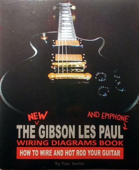 Gibson Les Paul Epiphone Guitar Wiring Diagrams Pickup
