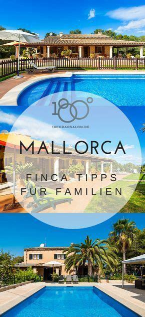 Finca Mallorca Mieten Familien by Fincas Auf Mallorca F 252 R Den Familien Urlaub 2017