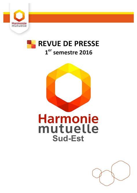 harmonie mutuelle si鑒e calam 233 o revue de presse 2016 harmonie mutuelle 270716