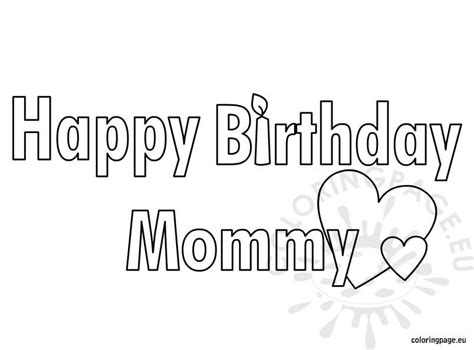 happy birthday mommy coloring page coloring page