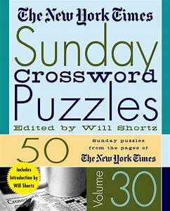 New York Times Sunday Crossword Puzzles Volume 30 By The