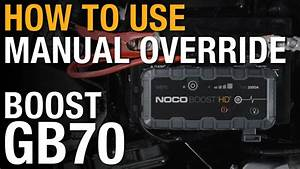 How To Use Manual Override On Your Noco Boost Gb70 On Vimeo