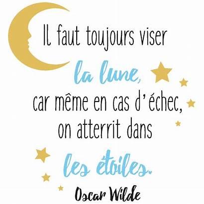 Lune Citation Oscar Viser Wilde Faut Toujours