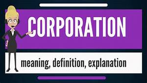 What Is Corporation  What Does Corporation Mean