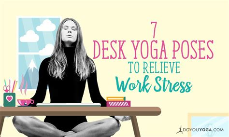 yoga at your desk 7 yoga poses you can do at your work desk to relieve