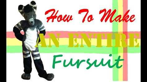 How To Make An Entire Fursuit Youtube