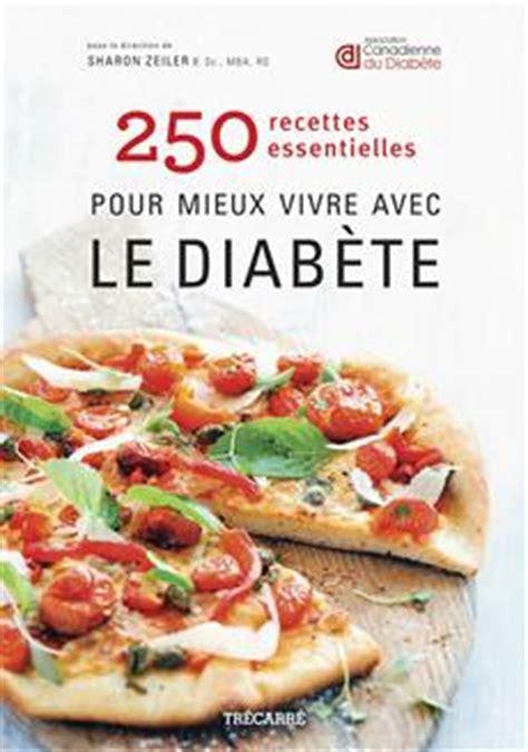 livre 250 recettes essentielles pour mieux vivre avec le