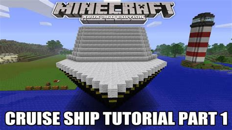 Minecraft Xbox EditionCruise Ship Tutorial Part 1 Speed Build - YouTube