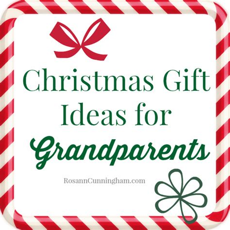 christmas gift ideas for the grandparents rosann cunningham