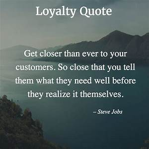 Quotes About Lo... Loyalty Programs Quotes