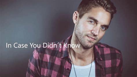 Brett Young  In Case You Didn´t Know Traducida Español