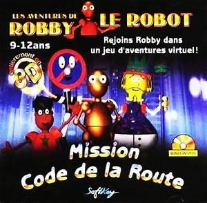 Jeu Code De La Route : les aventures de robby le robot mission code de la route plan te aventure ~ Maxctalentgroup.com Avis de Voitures