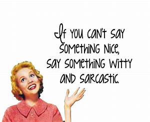 Best 25+ Quirky... Quirky Funny Quotes