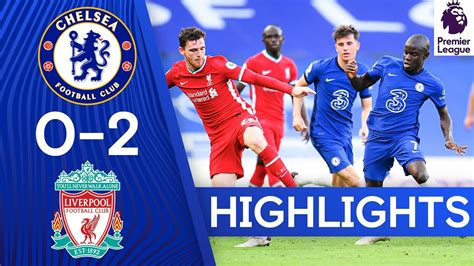 Chelsea vs Liverpool 0-2 Highlights (Download Video ...