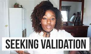 how to stop seeking approval seeking validation from