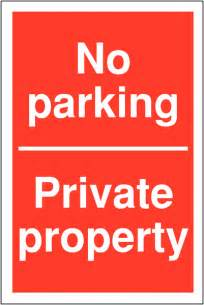 Private Property No-Parking Signs