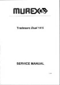 murex tradesmig 135 165 165gl 235 245 285 service manual schematics eeprom repair