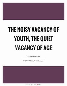 Noisy Quotes   ... Vacant Heart Quotes
