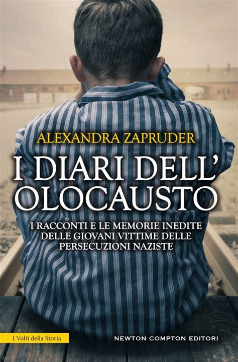 Libreria Ricordi by I Diari Dell Olocausto In Libreria I Ricordi Delle