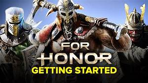 For Honor Getting Started Guide