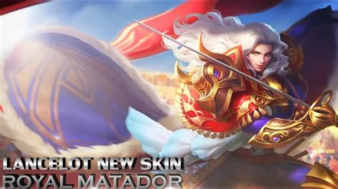 New Skin Royal Matador Lancelot Skills Effects Preview