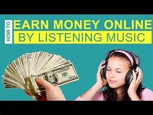 How To Earn Money Online by Listening to Music   Top 5 ...