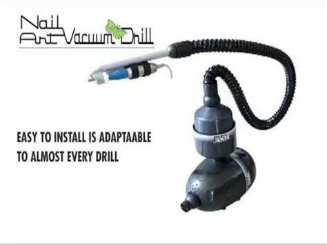 vacuum nail drill youtube