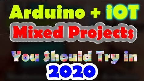 diy arduino projects iot projects raspberry pi