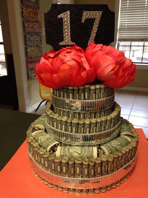 17th Birthday Money Cake!  So I Like To Throw Parties