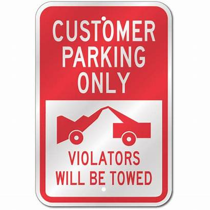Parking Customer Sign Towing Signs Outdoor Reflective