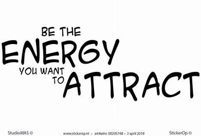 Energy Want Attract Teksten Motiverende Muurstickers