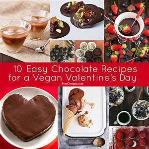 Easy Chocolate Recipes for a Vegan Valentine's Day – Fran ...