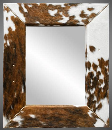 Cowhide Mirror by 147 Best Eclectic Cowhide Decor Images On