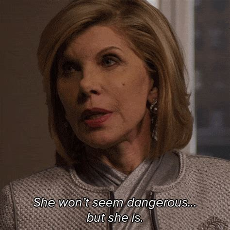 She Wont Seem Dangerous But She Is The Good Wife Gif By