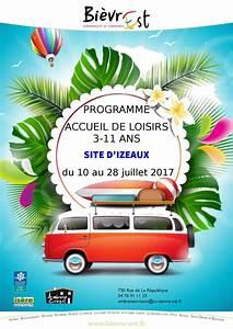 Vacances Juillet 2017 : programme accueil de loisirs enfants vacances juillet 2017 site d 39 izeaux commune de b venais ~ Medecine-chirurgie-esthetiques.com Avis de Voitures
