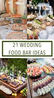 wedding reception menu ideas 25 best ideas about wedding food bars on bar wedding ideas wedding food bar ideas