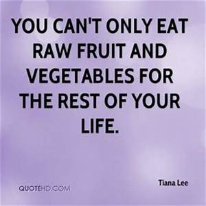 Vegetables Quot... Raw Eating Quotes