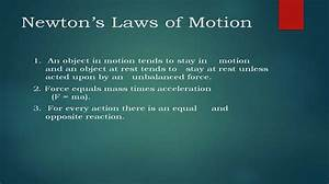 Presentation On Newton U2019s Laws Of Motion