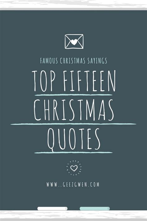 top fifteen  christmas quotes  sayings geez gwen