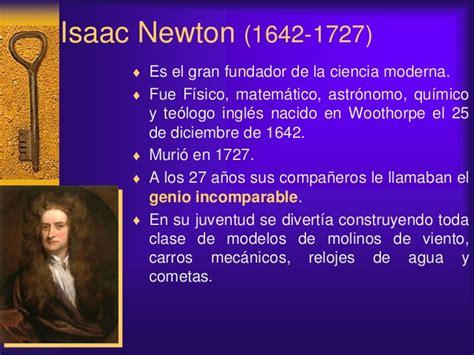 Isaac Newton Resumen De Su Vida by Biografias Cientificos Astronomia