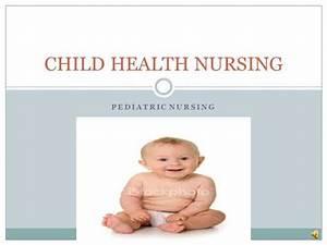 CHILD HEALTH NURSING BASICS |authorSTREAM